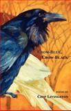 Crow-Blue, Crow-Black, Chip Livingston, 1935520571