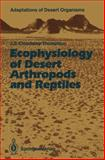 Ecophysiology of Desert Arthropods and Reptiles, Cloudsley-Thompson, J.L., 3540520570