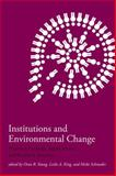 Institutions and Environmental Change : Principal Findings, Applications, and Research Frontiers, , 0262240572