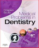 Medical Problems in Dentistry, Scully, Crispian, 0702030570