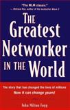 The Greatest Networker in the World, John Milton Fogg and Upline Press Inc,. Staff, 0761510575