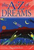 A to Z of Dreams Dictionary, Michael Johnstone, 0785820574