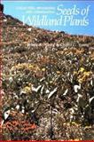 Collecting, Processing and Germinating Seeds of Wildland Plants, James A. Young and Cheryl G. Young, 0881920576