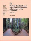 Sudden Oak Death and Phytophthora Ramorum, John Kliejunas, 1470110571