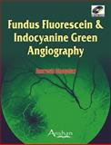 Fundus Fluorescein and Endocyanine Green Angiography, Chopdar, Amresh, 1905740573