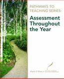 Assessment Throughout the Year, O'Shea, Mark R. and National Center for Education Information Staff, 0135130573