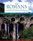 The Romans : From Village to Empire - A History of Rome from Earliest Times to the End of the Western Empire, Boatwright, Mary T. and Gargola, Daniel J., 0199730571