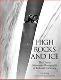 High Rocks and Ice, Ira Spring and Bob Spring, 0762730579