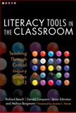 Literacy Tools in the Classroom : Teaching Through Critical Inquiry, Grades 5-12, Beach, Richard and Borgmann, Melissa, 0807750573