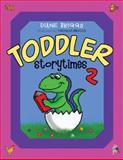 Toddler Storytimes II, Dianne Briggs, 0810860570
