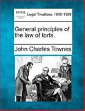 General Principles of the Law of Torts, John Charles Townes, 1140670573