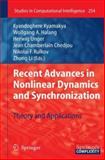 Recent Advances in Nonlineardynamics and Synchronization : Theory and Applications, Springer, 3642260578