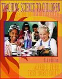 Teaching Science to Children : An Inquiry Approach, Friedl, Alfred E. and Koontz, Trish, 0072380578