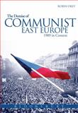 The Demise of Communist East Europe : 1989 in Context, Okey, Robin, 0340740574
