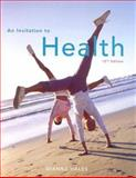 An Invitation to Health : Choosing to Change, Hales, Dianne, 0495110574