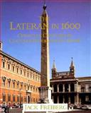 The Lateran in 1600 : Christian Concord in Counter-Reformation Rome, Freiberg, Jack, 0521460573
