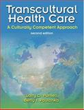 Transcultural Health Care : A Culturally Competent Approach, Larry D. Purnell, Betty J. Paulanka, 0803610572
