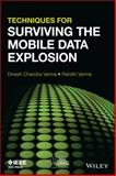 Techniques for Surviving Mobile Data Explosion, Verma, 1118290577
