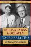 No Ordinary Time, Doris Kearns Goodwin, 1476750572