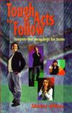 Tough Acts to Follow, Shirley Ullom, 1566080576