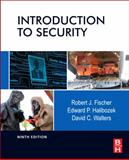 Introduction to Security, Fischer, Robert and Halibozek, Edward, 0123850576