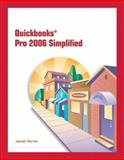 QuickBooks Pro 2006 Simplified, Horne, Janet, 0132380579