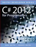C# 2012 for Programmers, Deitel, Paul J. and Deitel, Harvey M., 0133440575