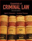 Essentials of Criminal Law, Chamelin, Neil E. and Thomas, Andrew, 0135110572