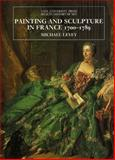 Painting in Eighteenth-Century Venice, Levey, Michael, 0300060572