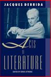 Acts of Literature, Jacques Derrida, 0415900573