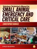 Veterinary Technician's Manual for Small Animal Emergency and Critical Care 9780813810577