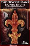 The New Orleans Saints Story, Dan Fathow, 0980060575