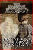 The Elusive Enigma, Andrew Turgeon, 1451200579
