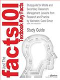 Studyguide for Middle and Secondary Classroom Management: Lessons from Research and Practice by Carol Simon Weinstein, ISBN 9780077424039, Reviews, Cram101 Textbook and Weinstein, Carol Simon, 1490290575