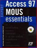 Mouse Essentials Access 97 Expert, Ferrett, Robert and Preston, John M., 1580760570