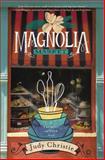 Magnolia Market, Judy Christie, 0310330572