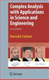 Complex Analysis with Applications in Science and Engineering, Cohen, Harold, 0387730575