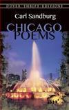 Chicago Poems, Carl Sandburg, 0486280578