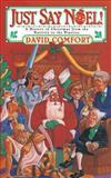 Just Say Noel, David Comfort, 0684800578