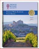 French Wine Scholar Study Manual, Airey, Lisa M., 0692270574