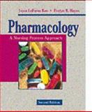 Pharmacology : A Nursing Process Approach, Kee, Joyce L. and Hayes, Evelyn R., 0721660576