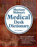 Merriam-Webster's Medical Desk Dictionary, Merriam-Webster, Inc. Staff, 1418000574