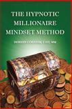The Hypnotic Millionaire Mindset Method, Doreen Cohanim, 1496150570