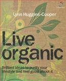 Live Organic, Lynn Huggins-Cooper, 1905940572