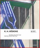 K. H. Hodicke : Painting, Sculpture, Film, , 3777420573