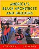 American Black Architects and Builders, Kliment, Stephen, 0393730573