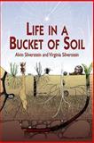 Life in a Bucket of Soil, Alvin Silverstein and Virginia Silverstein, 0486410579