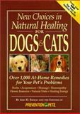 New Choices in Natural Healing for Dogs and Cats, Prevention Magazine Editors and Amy D. Shojai, 1579540570