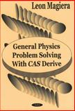 General Physics Problem Solving with CAS Derive, Leon Magiera, 1590330579