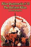 Allan Quatermain #10 : The Ancient Allan, Haggard, H. Rider, 1604590572